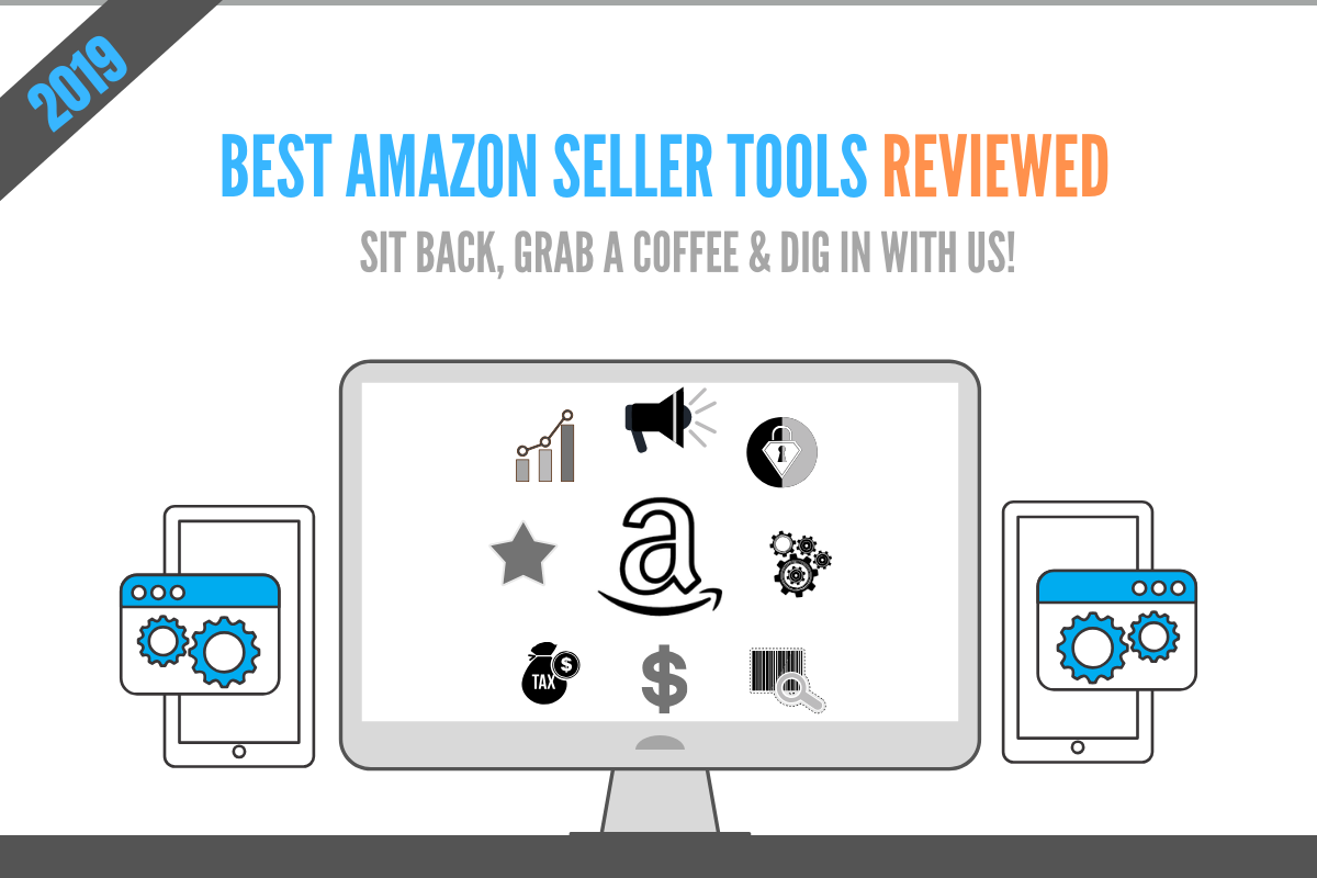 58 Top Amazon Seller Tools of 2019 | Best FBA Softwares (Complete List)