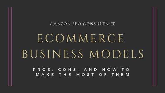 ecommerce business models