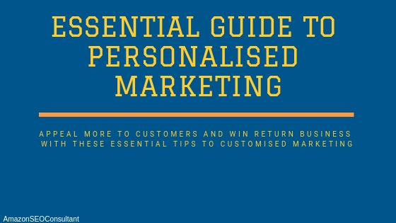 guide to personalised marketing