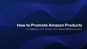 how to promote amazon products
